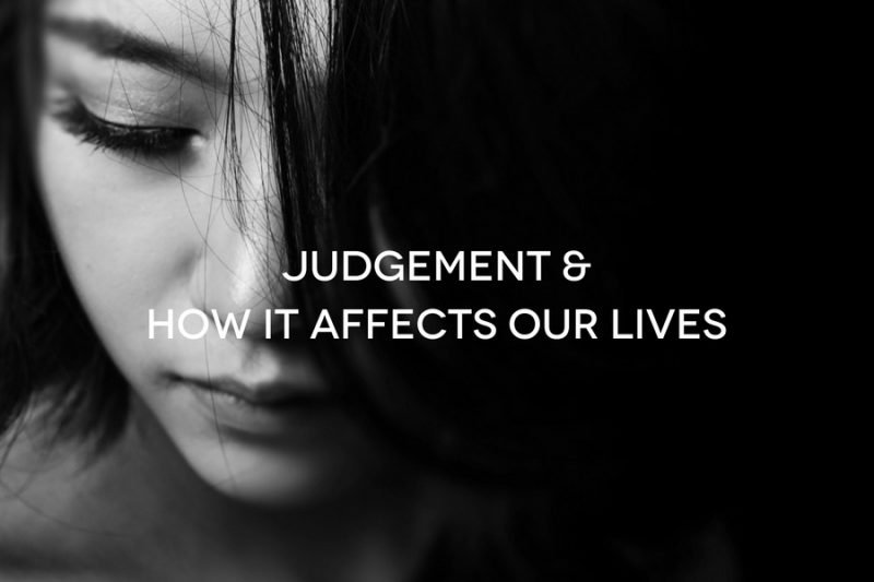 natali-brownJUDGEMENT-HOW-IT-AFFECTS-OUR-LIVES